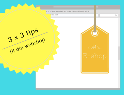3 x 3 tips til din e-shops