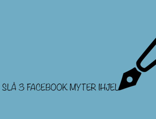 Lad os slå 3 Facebook myter ihjel